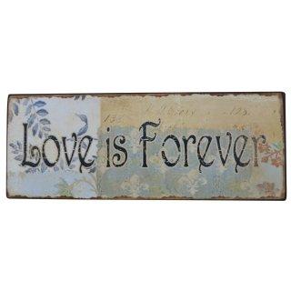 Blechschild LOVE is Forever - Vintage Deko Schild Wandschild Nostalgie